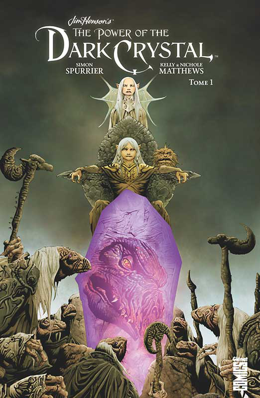 The Power of the Dark Crystal tome 1