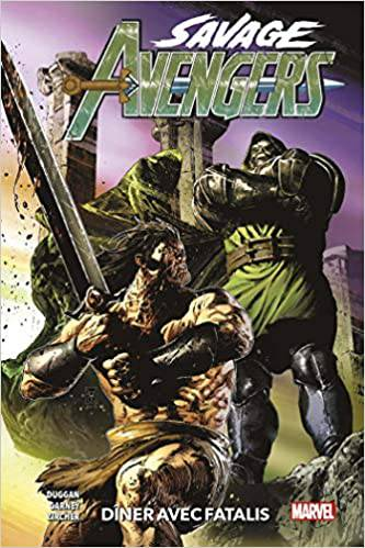 Savage Avengers tome 2: Diner avec Fatalis