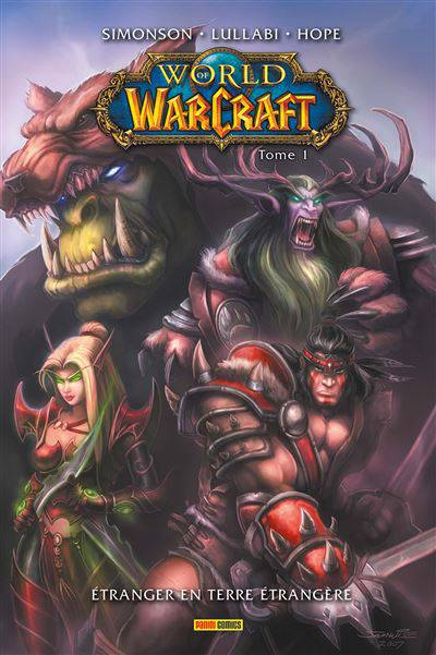 World of Warcraft tome 1: Etranger en terre étrangère