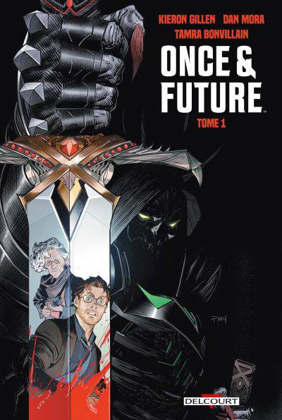 Once & Future tome 1