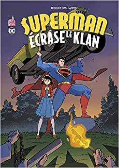 Superman écrase le Klan
