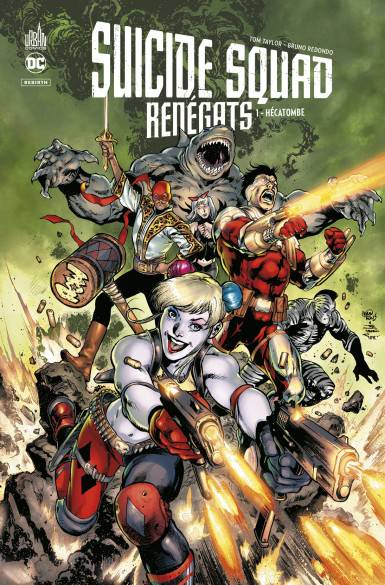 Suicide Squad Renegats tome 1: Hécatombe